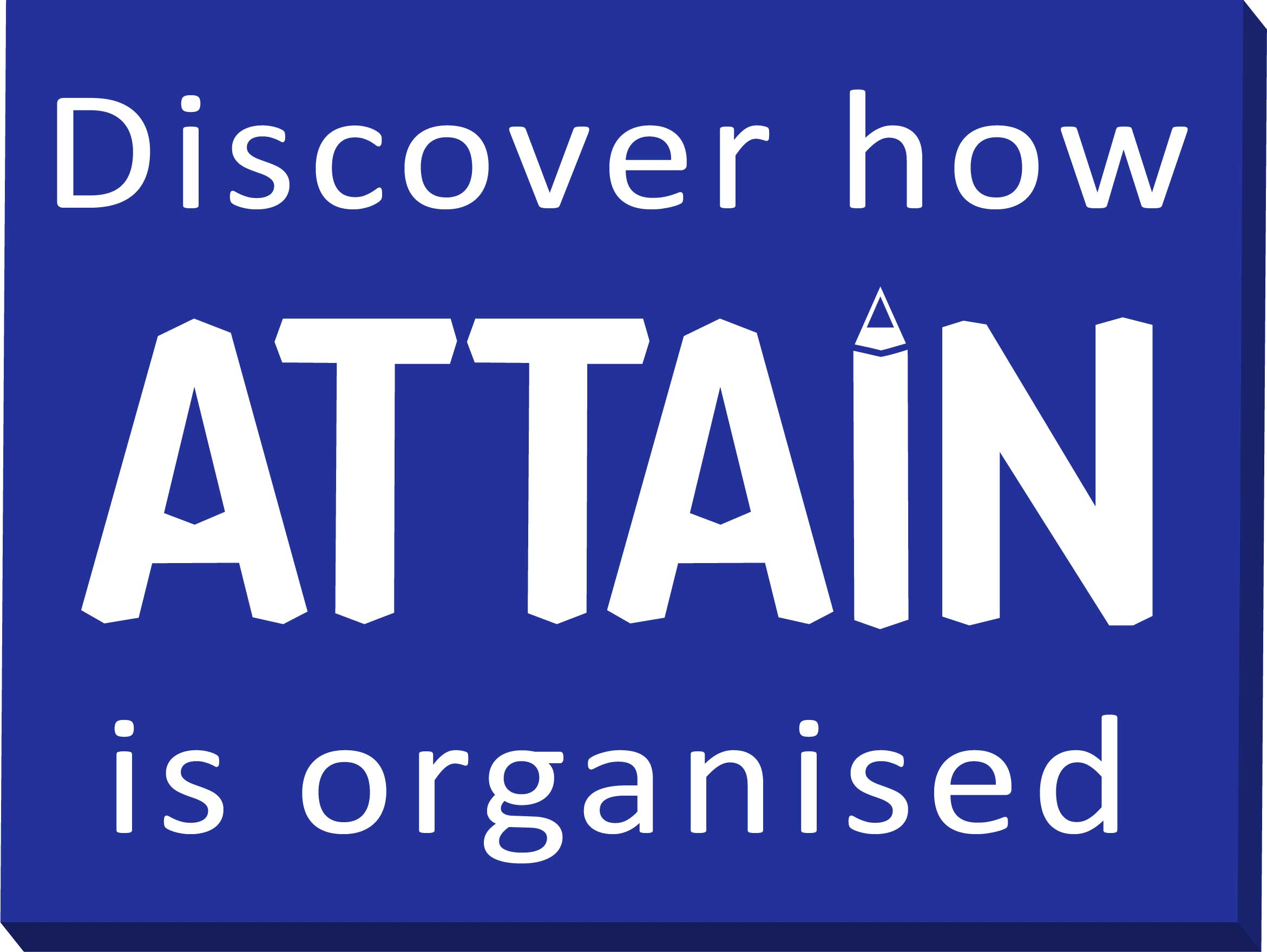 Discover how Attain is organised